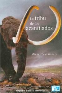 La tribu de los acantilados - Michel Peiramaure portada