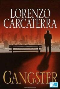 Gangster - Lorenzo Carcaterra portada