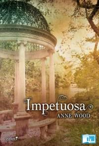 Impetuosa - Anne Wood portada