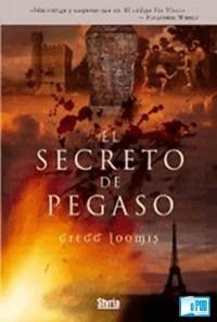 El secreto de Pegaso - Gregg Loomis portada