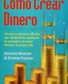 Como crear dinero - Sanaya Roman y Duane Packer portada