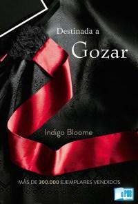 Destinada a gozar - Indigo Bloome portada