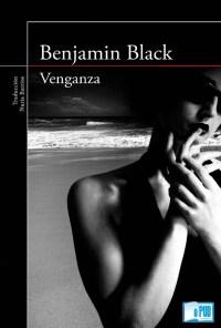 Venganza - Benjamin Black portada