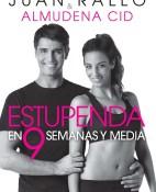 Estupenda en 9 semanas y media - Almudena Cid Juan Rallo portada
