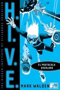 El Protocolo Overlord - Mark Walden portada