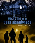 El misterio de la casa abandonada - Magnus Nordin portada
