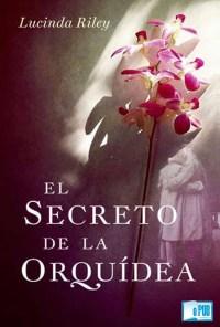 El secreto de la orquidea - Lucinda Riley portada