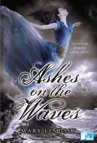 Ashes on the Waves - Mary Lindsey portada