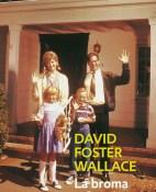 La broma infinita - David Foster Wallace portada