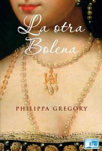 La otra Bolena - Philippa Gregory portada