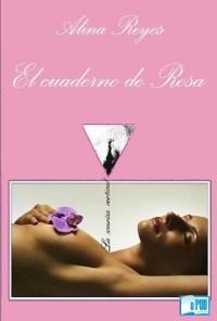 El cuaderno de Rosa - Alina Reyes portada