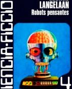 Robots pensantes - George Langelaan portada