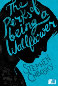 The perks of being a wallflower - Stephen Chbosky portada