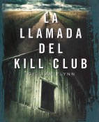 La llamada del Kill Club - Gillian Flynn portada