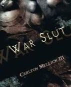 War slut - Carlton Mellick III portada