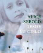 Desde mi cielo - Alice Sebold
