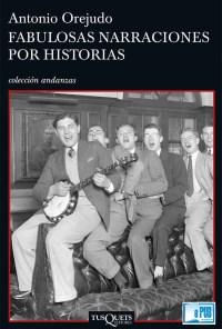 Fabulosas narraciones por historias - Antonio Orejudo portada