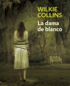 La dama de blanco - William Wilkie Collins (Wilkie Collins). portada