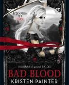 Bad Blood - Kristen Painter portada