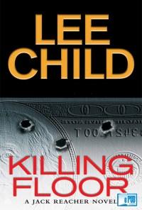 Killing Floor - Lee Child portada