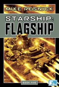 Starship Flagship - Mike Resnick portada