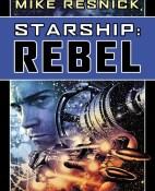 Starship Rebel - Mike Resnick portada
