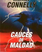 Cauces de maldad - Michael Connelly portada