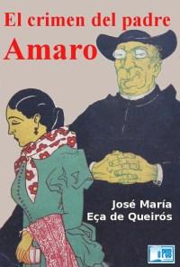 El crimen del padre Amaro - Jose Maria Eca de Queiros portada