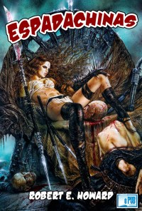 Espadachinas - Robert E. Howard portada