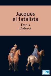 Jacques el fatalista - Denis Diderot portada