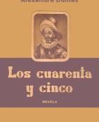 Los cuarenta y cinco - Alexandre Dumas portada