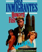 Los inmigrantes - Howard Fast portada