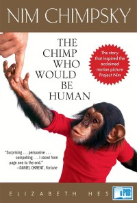 Nim Chimpsky The Chimp Who Would Be Human - Elizabeth Hess portada