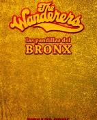 The Wanderers, las pandillas del Bronx - Richard Price portada
