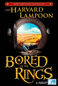 Bored of the Rings - The Harvard Lampoon portada