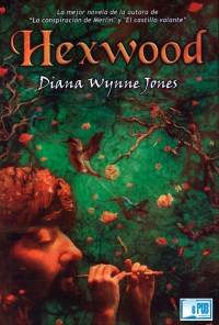 Hexwood - Diana Wynne Jones  portada