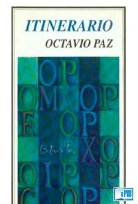 Itinerario - Octavio Paz portada