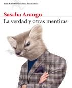 La Verdad y Otras Mentiras - Sasha Arango portada