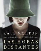 Las horas distantes - Kate Morton portada