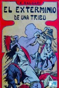 El exterminio de una tribu - Emilio Sagari portada