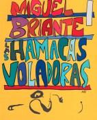 Las hamacas voladoras y otros relatos - Miguel Briante portada
