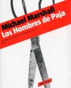 Los Hombres de Paja - Michael Marshall portada