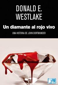 Un diamante al rojo vivo - Donald E. Westlake portada