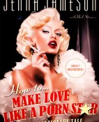How to Make Love Like a Porn Star - Jenna Jameson y Neil Strauss portada