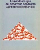 Las ondas largas del desarrollo capitalista - Ernest Mandel portada