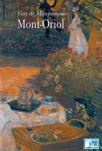 Mont-Oriol - Guy de Maupassant portada