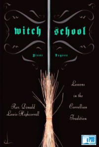 Witch School's First Degree - Rev. Don (Donald) y Lewis-Highcorrell portada