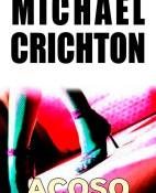Acoso - Michael Crichton portada
