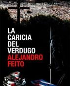 La caricia del verdugo - Alejandro Feito portada