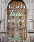 La vida loca de Marta - Andrew Snider portada